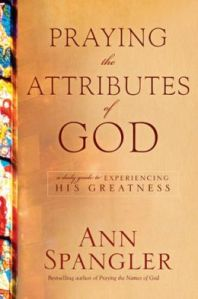 Praying the attributes of God