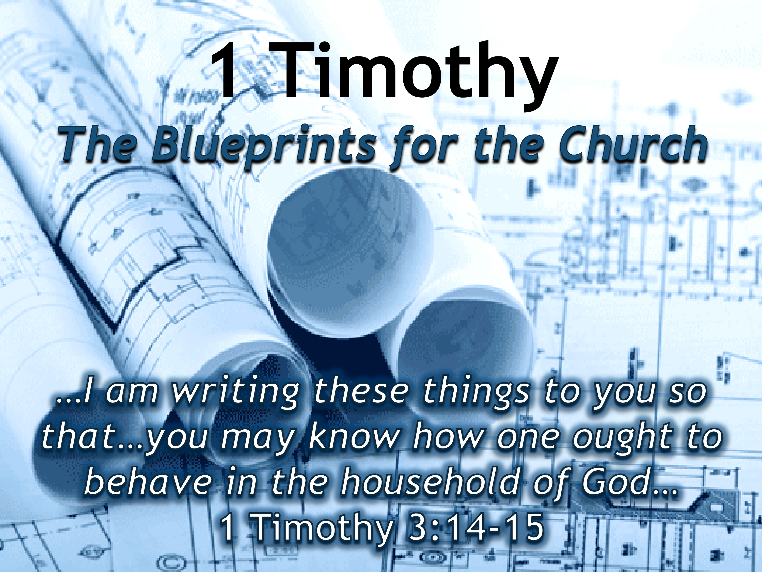1 timothy the blueprints for the church on target slide 1 malvernweather Gallery