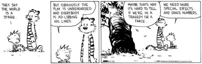 Calvin & Hobbes - the world is a stage