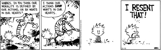 Calvin & Hobbes - actions reveal our heart