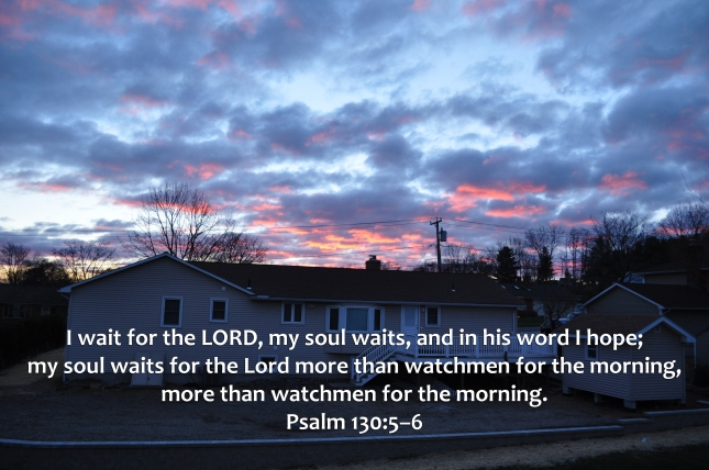 Psalm 130-5-6