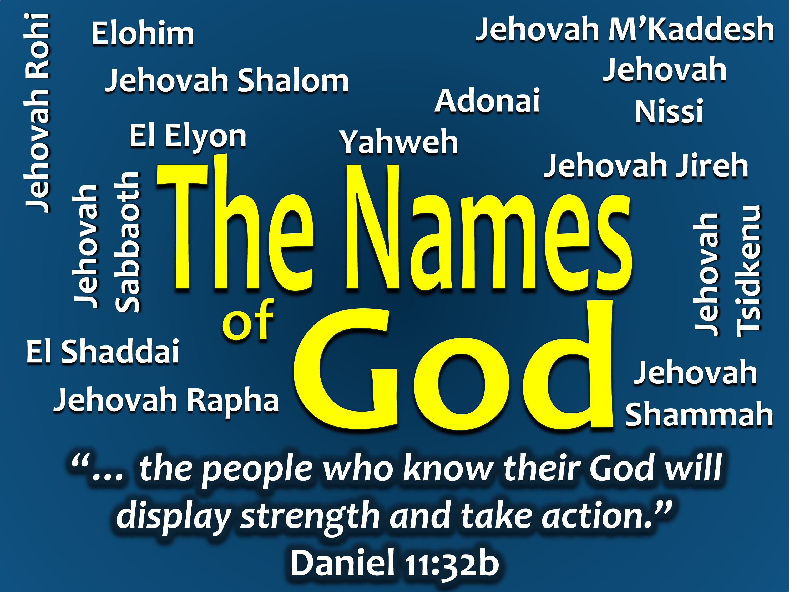 "Names Of God: Elohim – ""The Strong One"""
