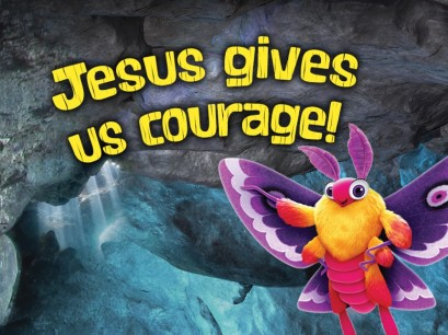 Day 2 - Jesus Gives Us Courage