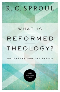 what-is-reformed-theology